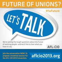 AFLCIO-13-Future-of-Unions