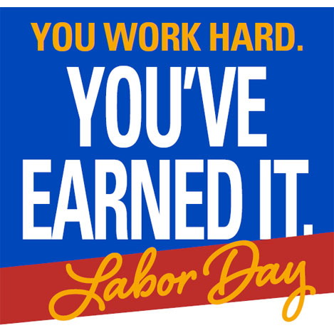 Labor-Day-earned-it_front