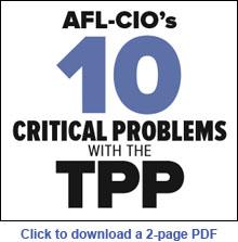AFLCIO-TPP-problems